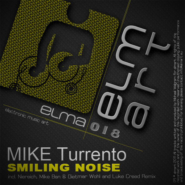 ELMA018 Cover Mike Turrento - Smiling Noise