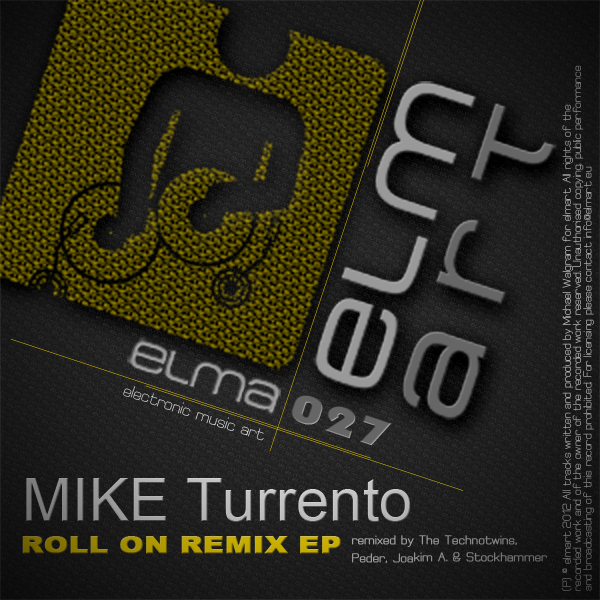 ELMA027 Cover Mike Turrento - Roll On Remix EP