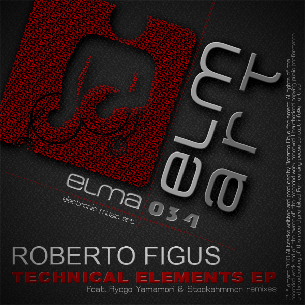 ELMA034 Cover Roberto Figus - Technical Elements EP