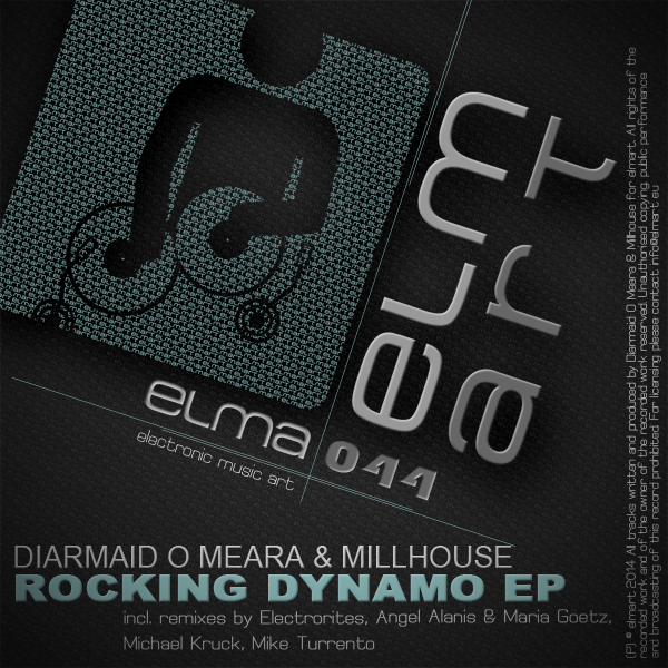 ELMA044 Cover Diarmaid O Meara & Millhouse - Rocking Dynamo EP