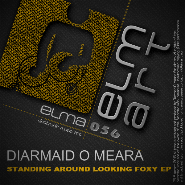ELMA056 Cover Diarmaid O'Meara - Standing Around Looking Foxy EP